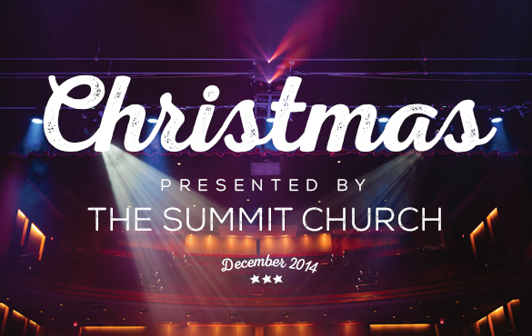 Christmas Presented by The Summit Church December 2014 Sign