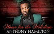 Home for the Holidays Anthony Hamilton Sign