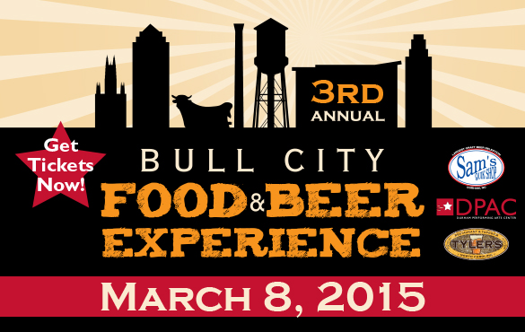 3rd Annual Bull City Food & Beer Experience March 8, 2015 sign